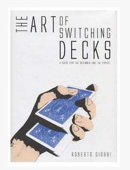Roberto Giobbi - The Art of Switching Decks (Video Download only)