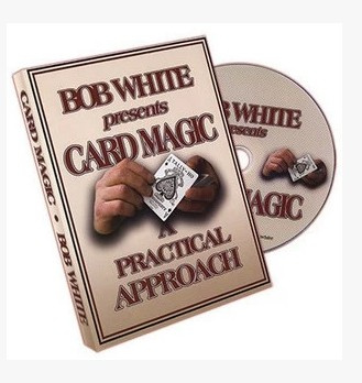 Card Magic A Practical Approach by Bob White (Download)