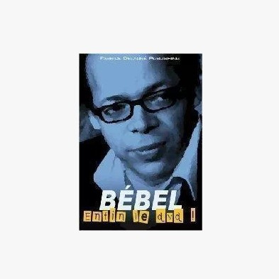 BEBEL Enfin le 08 Bebel (Download)