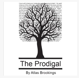 The Prodigal By Atlas Brookings (Download)