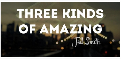 2015 Three Kinds of Amazing by Jed Smith (Download)