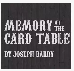 2015 Memory At The Card Table by Joseph Barry (Download)