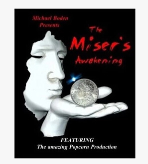 2012 Miser's Awakening by Michael Boden (Download)
