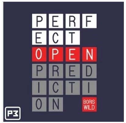 2013 Perfect Open Prediction by Boris Wild POP (video Download)