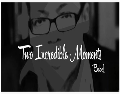 2015 Two Incredible Moments by Bebel (Download)
