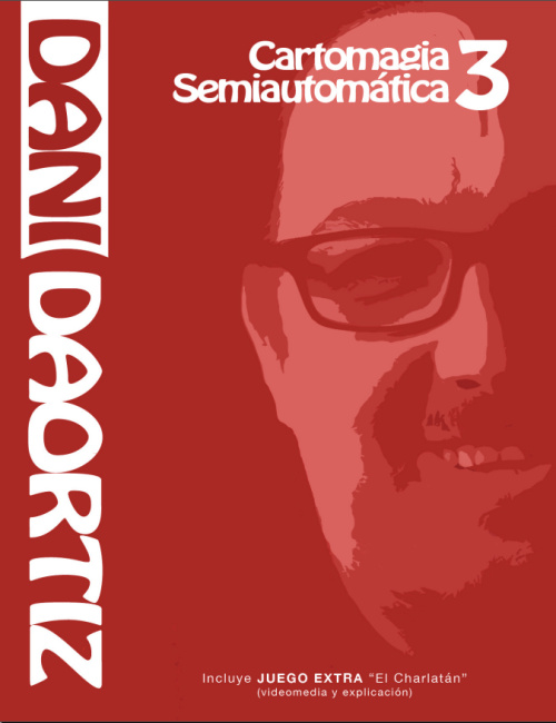 Dani Daortiz - Cartomagia Semiautomática 3 (Spanish PDF eBook Download)