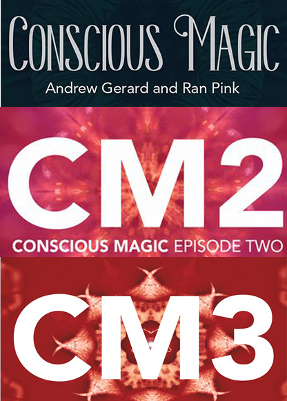 Conscious Magic Episode (1-3) with Ran Pink and Andrew Gerard (CM1,CM2,CM3)