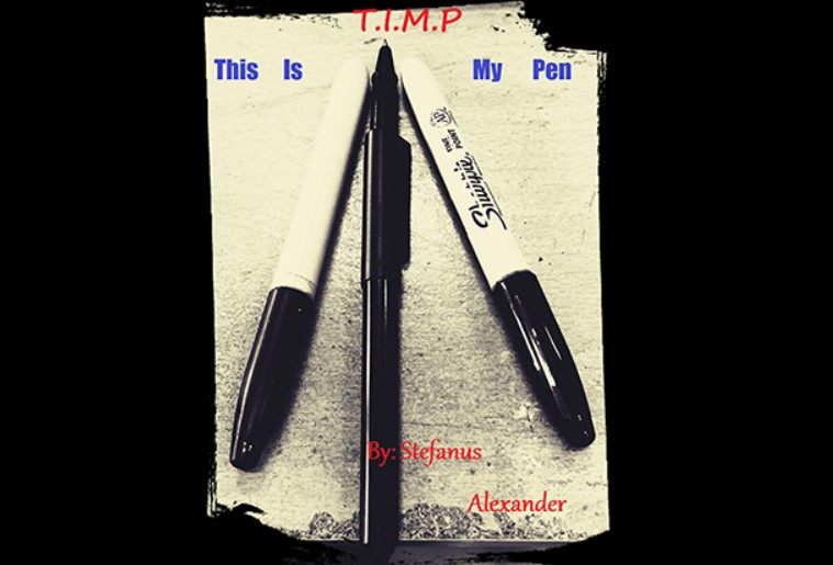 T.I.M.P - This Is My Pen by Stefanus Alexander
