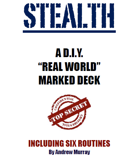 STEALTH - A New Marked Deck by Andrew Murray