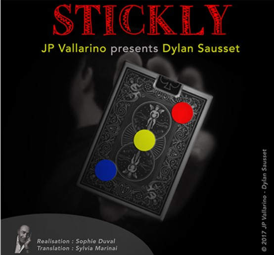 Stickly by Dylan Sausset & Jean-Pierre Vallarino