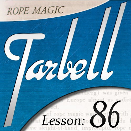 Tarbell 86: Rope Magic