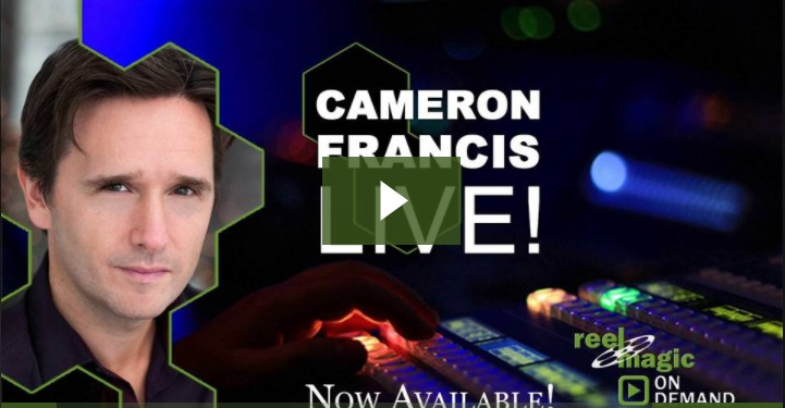Cameron Francis Reel Magic Magazine Live
