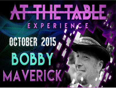 2015 At the Table Live Lecture starring Bobby Maverick (Download)