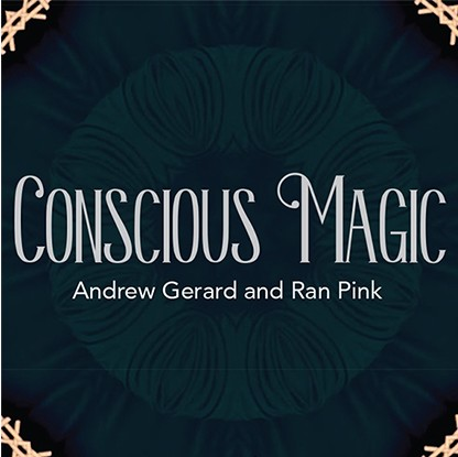 Conscious Magic Episode 1 with Ran Pink and Andrew Gerard