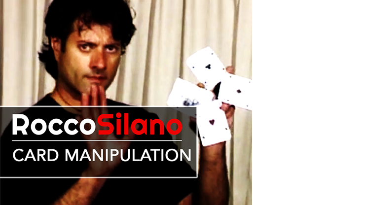 The Magic of Rocco Card Manipulation by Rocco Silano