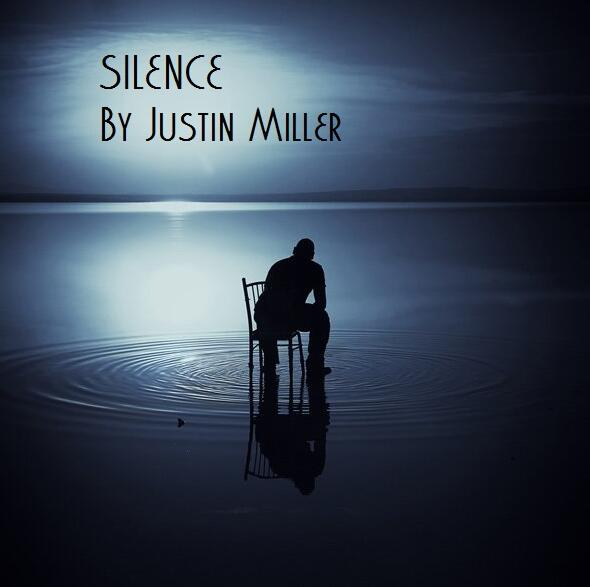Silence by Justin Miller