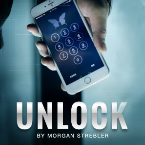 Unlock by Morgan Strebler (Instant Download)