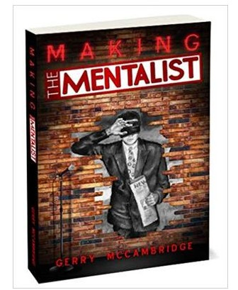 Gerry McCambridge - Making the Mentalist
