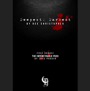 Deepest, Darkest by Dee Christopher and José Prager