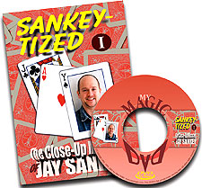 Sankey-Tized The Close-up Miracles of Jay Sankey vol 1