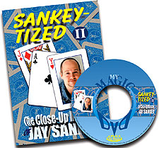 Sankey-Tized The Close-up Miracles of Jay Sankey vol 2