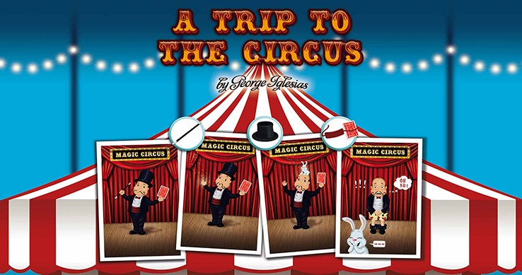 A Trip to The Circus by George Iglesias & Twister Magic