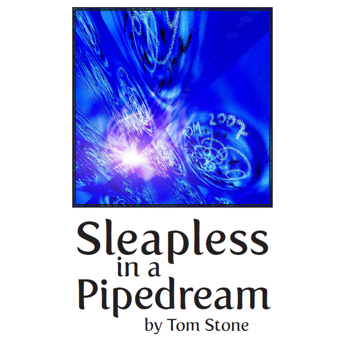 Tom Stone - Sleapless In A Pipedream PDF
