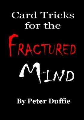 Card Tricks for the Fractured Mind by Peter Duffie PDF