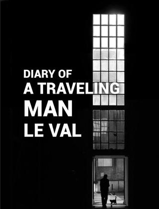 Diary of a Traveling Man by Lewis Le Va