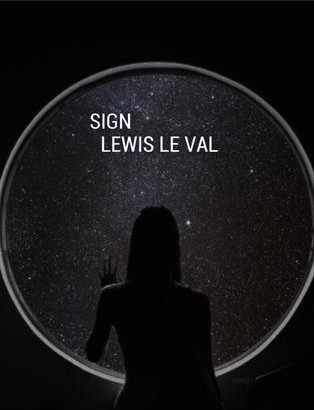 SIGN BY LEWIS LE VAL
