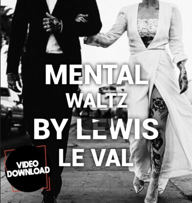 Mental Waltz by Lewis Le Val video download