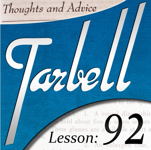 Tarbell 92 - Thoughts & Advice by Dan Harlan