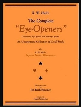 The Complete Eye-Openers card magic by R. W. Hull PDF