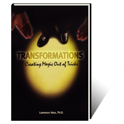Transformations (Creating Magic Out Of Tricks) by Larry Hass PDF
