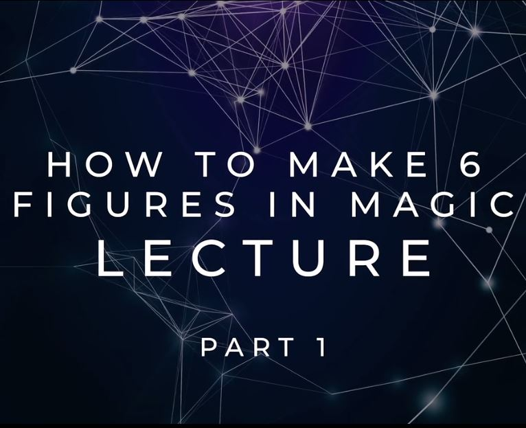 How To Make 6 Figures In Magic (Part 1) by Scott Tokar (Video download high quality)