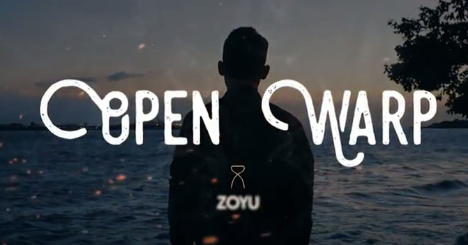 Open warp by zoyu (Videos Download)