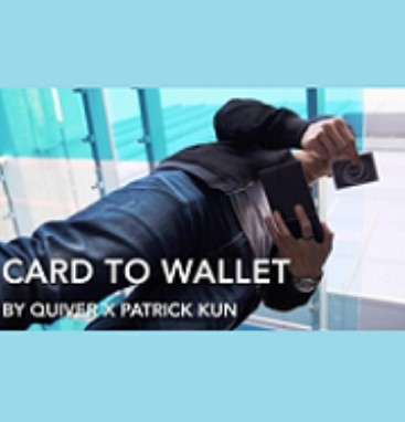 Card to Wallet by Quiver & Patrick Kun (Video Download)