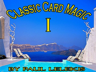 Classic Card Magic I by Paul A. Lelekis PDF