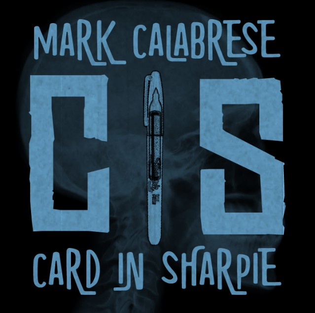 C.I.S. (Card in Sharpie) by Mark Calabrese (Video Download)
