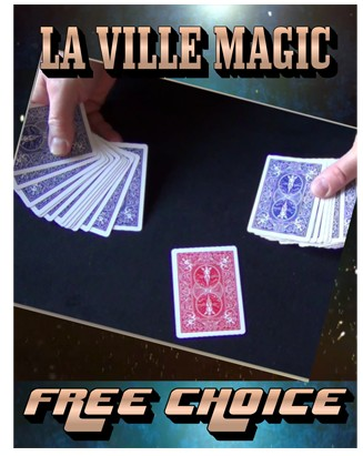 La Ville Magic - Free Choice (Video Download)