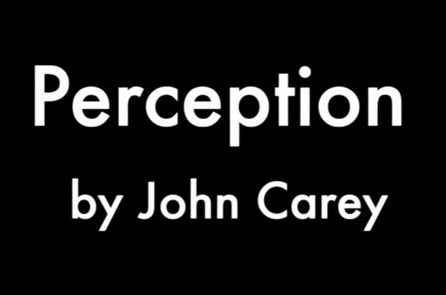 Perception by John Carey (Video Download)