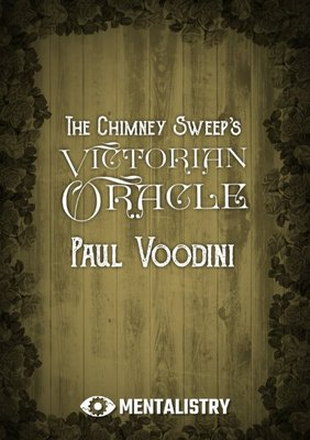 The Chimney Sweep's Victorian Oracle by Paul Voodini PDF
