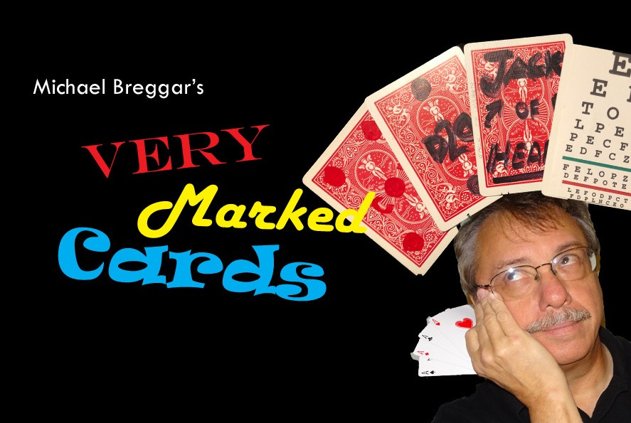 VERY MARKED CARDS by Michael Breggar (Video + PDF Download)