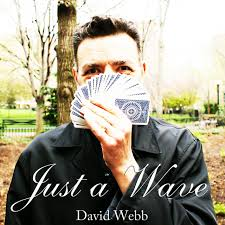 David Webb - JustaWave (Featuring the EasyPass)