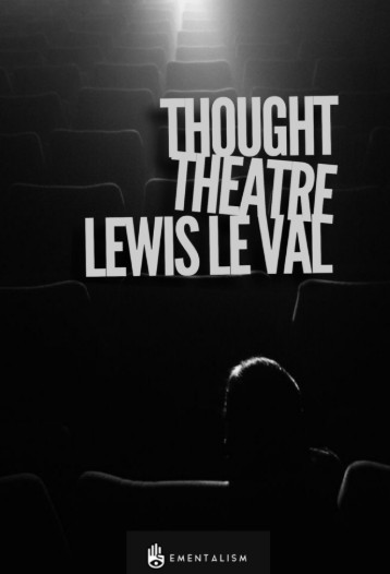 Lewis Le Val - Thought Theatre (PDF Download)