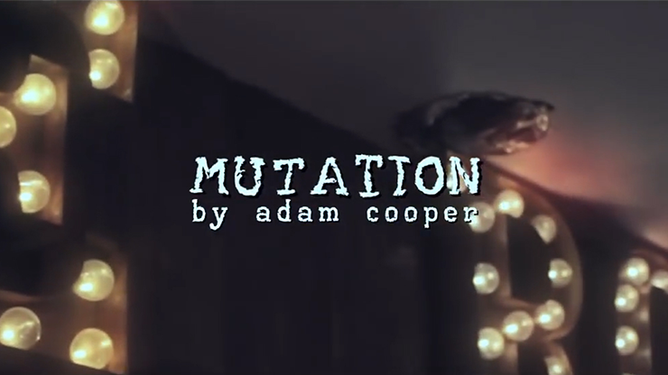 Mutation by Adam Cooper (MP4 Video Download)