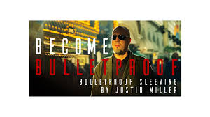Bullet Proof Sleeving by Justin Miller (MP4 Video Download)