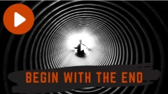 Begin With The End by Adam Wilber (MP4 Video Download)
