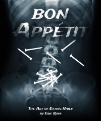 Bon Appétit (The Art of Eating Nails) by Eric Ross (MP4 Video Download)