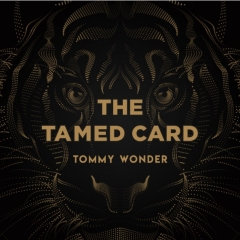 The Tamed Card by Tommy Wonder (Presented by Dan Harlan) (MP4 Video Download)